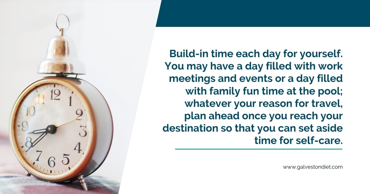 """Pull quote graphic with an old alarm clock to the left and a quote from the post, """"day filled with family fun time at the pool; whatever your reason for travel, plan ahead once you reach your destination so that you can set aside time for self-care."""""""